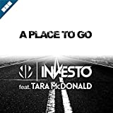 A Place to Go (feat. Tara McDonald) [Extended Version]