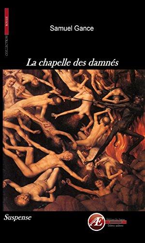 La chapelle des damnés: Un roman à suspense (Rouge) par Samuel Gance