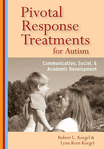 pivotal-response-treatments-for-autism-communication-social-and-academic-development-by-robert-l-koe