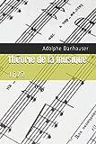 Théorie de la musique - 1872 - Independently published - 04/02/2017