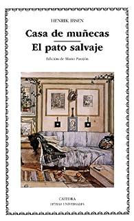 Casa de muñecas; El pato salvaje par Henrik Ibsen