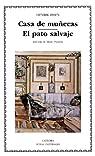 Casa de muñecas; El pato salvaje par Ibsen