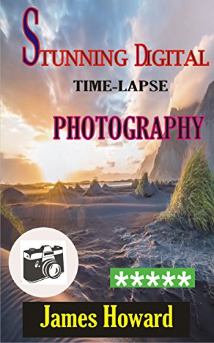 Time Lapse Photography Ebook