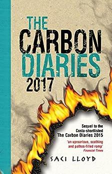 The Carbon Diaries 2017: Book 2 by [Lloyd, Saci]
