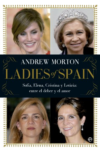 Ladies of Spain (Actualidad) por Andrew Morton