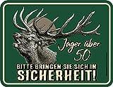 Original RAHMENLOS® Blechschild zum 50. Geburtstag: Vorsicht Jäger über 50!