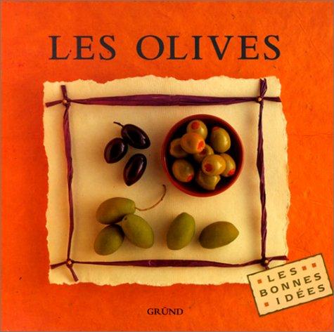 Les Olives par Collectif, Myriam Michel-Le Gallo