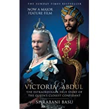Victoria & Abdul (film tie-in): The Extraordinary True Story of the Queen's Closest Confidant