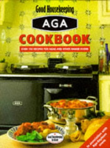 aga-cookbook-over-170-recipes-for-agas-rayburns-and-other-range-ovens-good-housekeeping-cookery-club