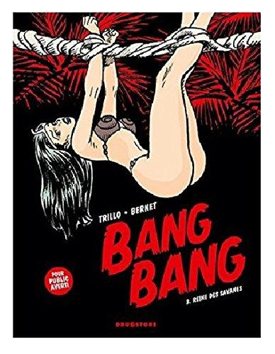 Bang Bang, tome 3 : Reines de la Savane par Jordi Bernet