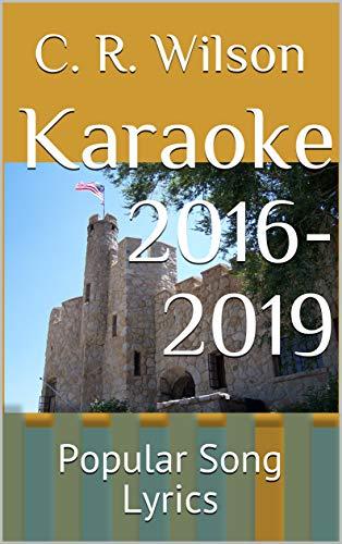 Karaoke 2016-2019: Popular Song Lyrics (English Edition)