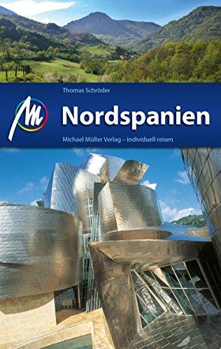 nordspanien-reisefuhrer-michael-muller-verlag-individuell-reisen-mit-vielen-praktischen-tipps-mm-rei