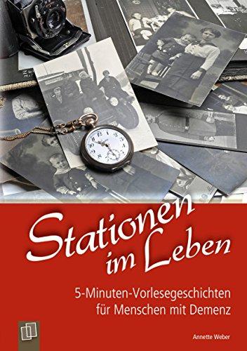 Haus Station (5-Minuten-Vorlesegeschichten für Menschen mit Demenz: Stationen im Leben: Vorlesebuch als E-Book)