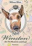 Winston oder Der Hund, der mich fand bei Amazon kaufen