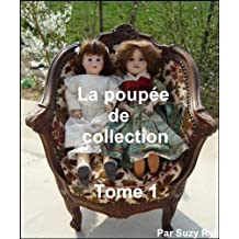 La poupée de collection Tome 1 (French Edition)