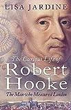 The Curious Life of Robert Hooke