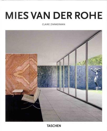 Mies Van Der Rohe (Basic Art 2.0) por Claire Zimmerman; Peter Gössel