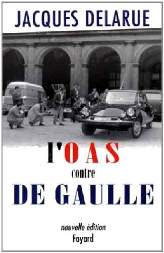 L'OAS contre De Gaulle