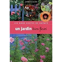 JARDIN BIEN FLEURI