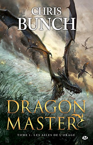 Les Ailes de l'orage: Dragon Master, T1 par Chris Bunch