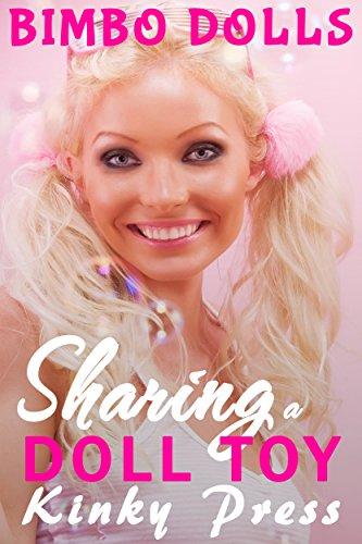 sharing-a-doll-toy-extreme-taboo-fetish-dollification-bimbofication-kinky-press-bimbo-dolls-book-8-e