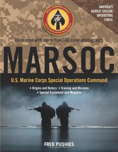MARSOC: U.S. Marine Corps Special Operations Command
