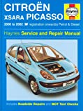 Citroen Xsara Picasso: Petrol and Diesel 2000-2002 (Haynes Service and Repair Manuals)