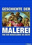 Geschichte der Malerei - Von der Renaissence bis heute (Kompaktwissen)