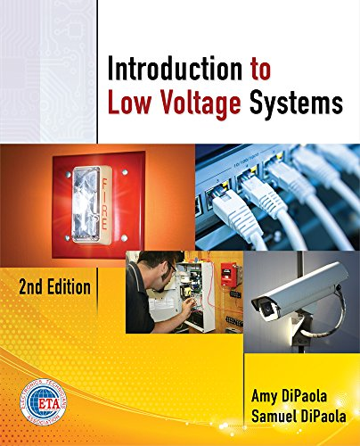 Introduction to Low Voltage Systems, 2nd Edition