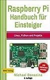 Raspberry Pi: Handbuch f�r Einsteiger: Linux, Python und Projekte Bild