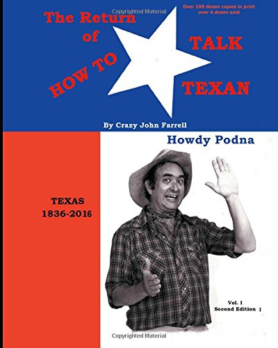 the-return-of-how-to-talk-texan-crazy-johns-texus-talk