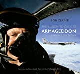 The Illustrated Guide to Armageddon: Britain's Cold War