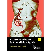 Controversias en la Apendicitis Aguda