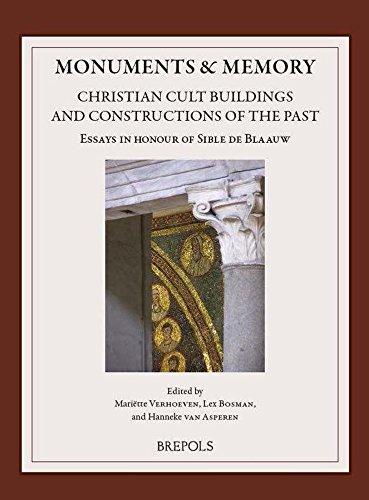 Monuments & Memory: Christian Cult Buildings and Constructions of the Past par (Broché - Nov 24, 2016)