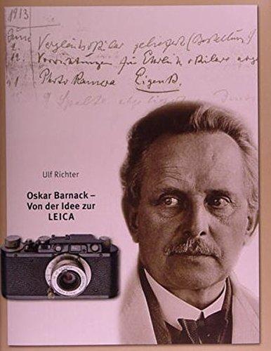 Oskar Barnack: Von der Idee zur Leica