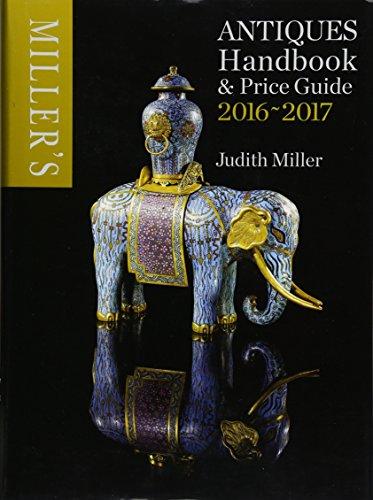 Miller's Antiques Handbook & Price Guide 2016-2017 por Judith Miller