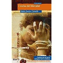 L'esclau del Mercadal (Esguard)