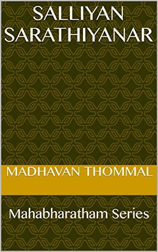 Salliyan Sarathiyanar: Mahabharatham Series (MB Book 216) (Tamil Edition) por Madhavan Thommal