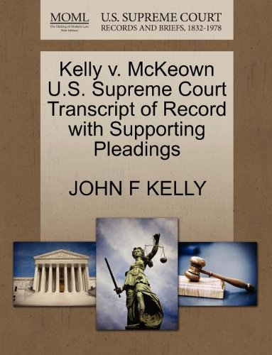 Kelly v. McKeown U.S. Supreme Court Transcript of Record with Supporting Pleadings