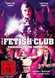 The Fetish Club - Preaching to the Perverted