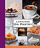 Best Pastry Books - Larousse: On Pastry Review