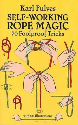 Self-working Rope Magic (Dover Magic Books) por Karl Fulves