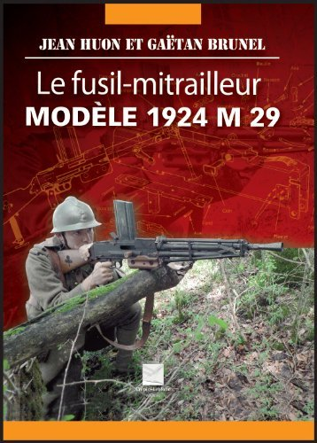 Le fusil-mitrailleur modèle 1924 M 29