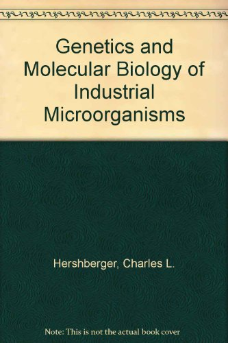 genetics-and-molecular-biology-of-industrial-microorganisms