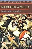 Libros Descargar en linea The Underdogs A Novel of the Mexican Revolution Los De Abajo Novela De La Revolucion Mexicana Spanish Edition Penguin Ediciones (PDF y EPUB) Espanol Gratis