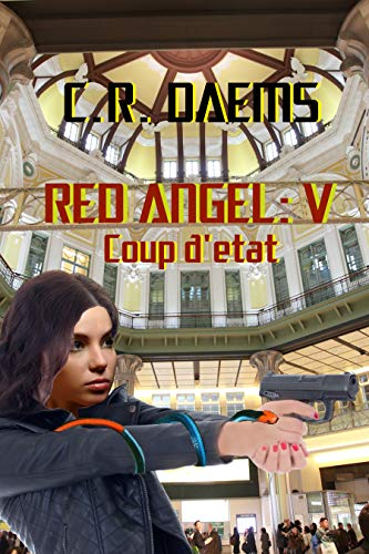 Red Angel: Coup d'etat (Red Angel Series Book 5) (English Edition)