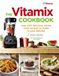 The Vitamix Cookbook: Over 200 delici...