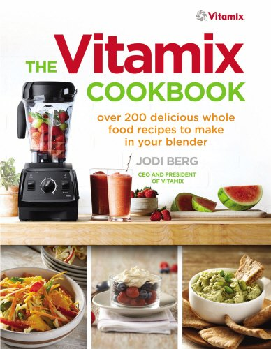the-vitamix-cookbook-over-200-delicious-whole-food-recipes-to-make-in-your-blender