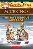 #9: The Mysterious Message (Geronimo Stilton Micekings#5)