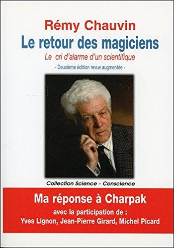 Le retour des magiciens - Le cri d'alarme d'un scientifique par Rémy Chauvin